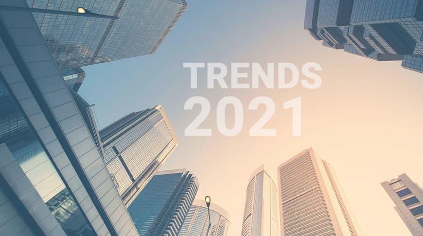 Тренды развития недвижимости в 2021 году